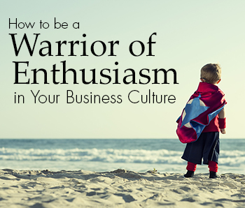 Business Culture Warrior of Enthusiasm