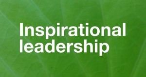 The Most Important Phase of Inspirational Leadership