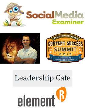 Featured in Social Media Examiner, The Sales Lion and Content Success Summit